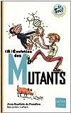 """Afficher """"Révolution des mutants"""""""