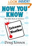 Now You Know Extreme Weather: The Lit...