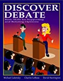 img - for Discover Debate by Michael Lubetsky (December 06,1999) book / textbook / text book