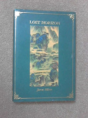 lost horizon essays Hilton, james lost horizon new york: william morrow and company,1939 i read lost horizon for my book report the main characters in this story are conway.