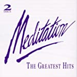 Meditation: Greatest Hits
