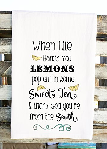 When Life Gives You Lemons Put 'em in Some Sweet Tea Kitchen Towel Southern Inspiration