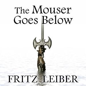 The Mouser Goes Below Audiobook