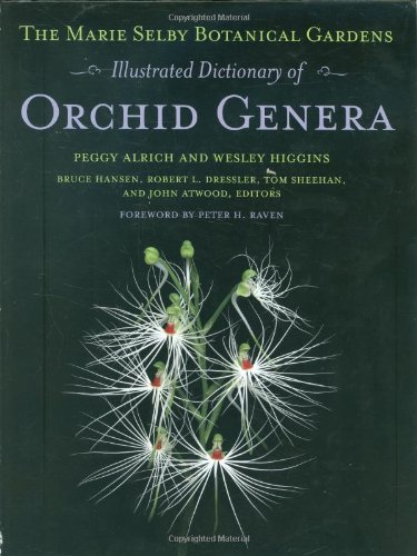The Marie Selby Botanical Gardens Illustrated Dictionary of Orchid Genera (Comstock Book) PDF