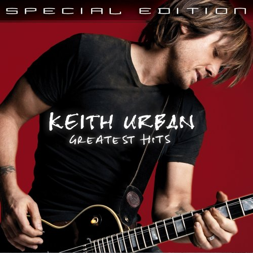 Keith Urban - Greatest Hits [Special Edition] - Zortam Music
