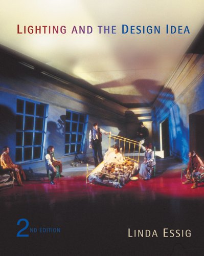 Lighting and the Design Idea (with InfoTrac) (Wadsworth...