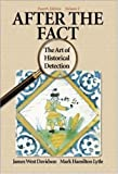 After the Fact: The Art of Historical Detection Vol 1 (0072294272) by James West Davidson