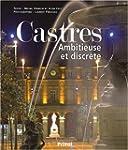 Castres : Ambitieuse et discr�te
