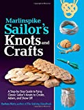 img - for Marlinspike Sailor's Arts and Crafts: A Step-by-Step Guide to Tying Classic Sailor's Knots to Create, Adorn, and Show Off book / textbook / text book