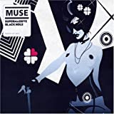 Supermassive Black Hole by Muse