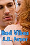 BAD VIBES: The Edge of Texas ~Book 3 (Romantic Thriller)