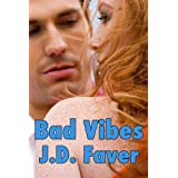BAD VIBES: The Edge of Texas ~Book 3 (Romantic Thriller) ~ J.D. Faver