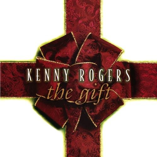 KENNY ROGERS - The Gift - Zortam Music
