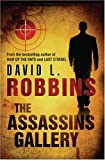 The Assassins Gallery (0752872354) by Robbins, David L.