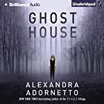 Ghost House: The Ghost House Saga, Book 1 | Alexandra Adornetto
