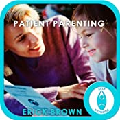 Patient Parenting: Hypnosis & Meditation | [Erick Brown]