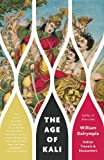 The Age of Kali (Vintage Departures) (0307948900) by Dalrymple, William