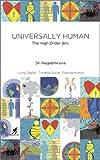 Universally Human : The High Order Bits
