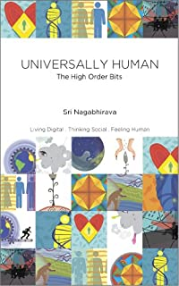 Universally Human : The High Order Bits by Sri Nagabhirava ebook deal