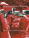 Healing Across Cultures [Paperback] [2010] (Author) Todd Pesek, Ronald Reminick, Murali Nair
