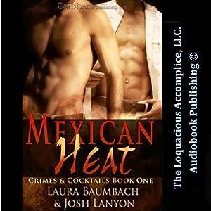 Mexican Heat Audiobook