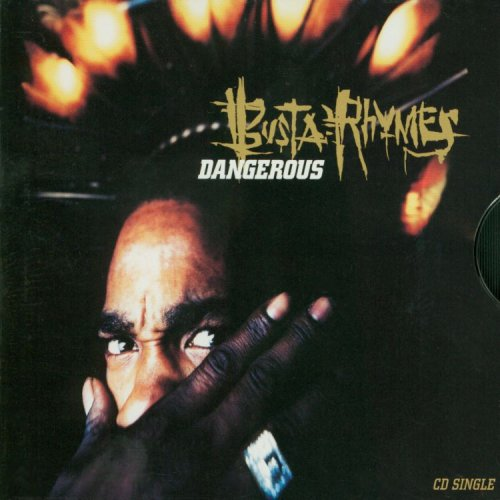 Busta Rhymes - Dangerous - Zortam Music