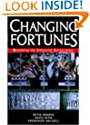 Changing Fortunes: Remaking the Industrial Corporation