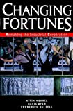 img - for Changing Fortunes: Remaking the Industrial Corporation book / textbook / text book