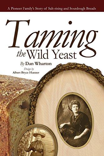 Taming the Wild Yeast by Dan Wharton
