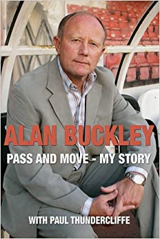 Alan Buckley: Pass and Move