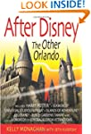 After Disney: The Other Orlando