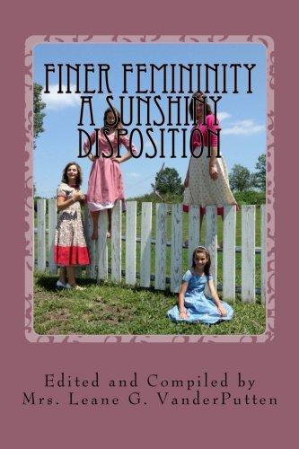 Finer Femininity A Sunshiny Disposition: Living a Femininely Joyful Catholic Life PDF
