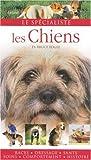 echange, troc Bruce Fogle - Les Chiens