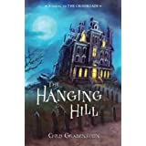 The Hanging Hill: A Haunted Mysteryby Chris Grabenstein