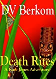 Death Rites (Kate Jones Thriller Book 3)