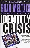 Brad Meltzer Identity Crisis