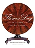 img - for Thomas Day: Master Craftsman and Free Man of Color (Richard Hampton Jenrette Series in Architecture and the Decorative Arts) book / textbook / text book