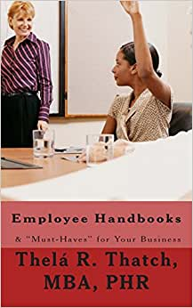 Employee Handbooks & Must-Haves For Your Business: 2nd Revision (Revised)