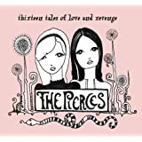 Thirteen Tales of Love & Revenge ~ The Pierces