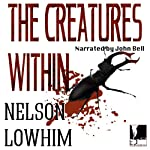 The Creatures Within | Nelson Lowhim