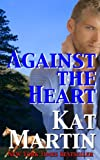 Against the Heart - A Kat Martin Novella