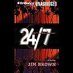 24/7 | Jim Brown