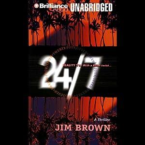 24/7 | [Jim Brown]
