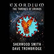 The Thrones of Kronos: Exordium, Book 5 | Sherwood Smith, Dave Trowbridge