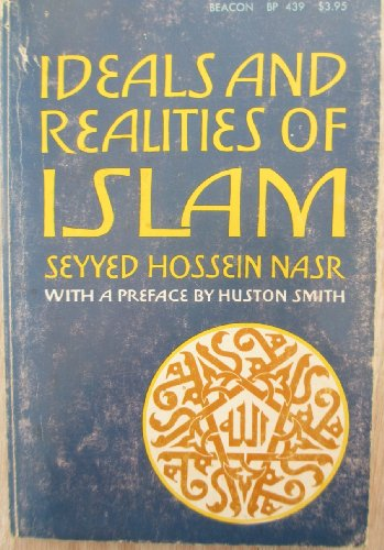 Ideals and realities of Islam (Beacon paperback), Nasr, Seyyed Hossein