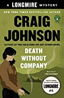 Death Without Company: A Walt Longmire Mystery