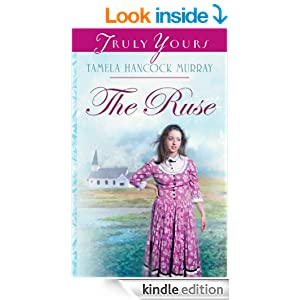 The Ruse (Truly Yours Digital Editions Book 687)