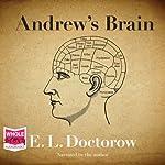 Andrew's Brain | E. L. Doctorow