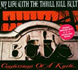 Confessions Of A Knife My Life With the Thrill Kill Kult
