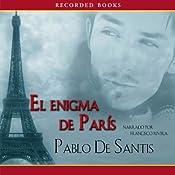 El Enigma de Paris | [Pablo de Santis]